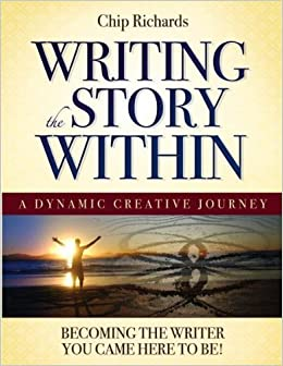 Writing The Story Within: Becoming the Writer You Came Here to Be