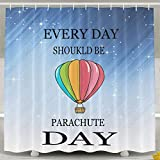 HONGYUDE Everyday Should Be Parachute Day Shower Curtain 60x72inch