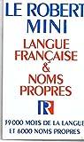 Le Robert Mini Langue Francaise et Noms Propres 9782850364037