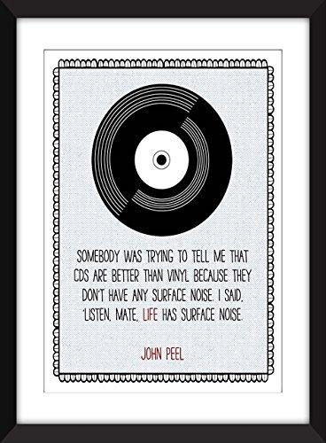 John Peel Vinyl is Better Than CDs Quote Unframed Print (Unframed Vinyl)