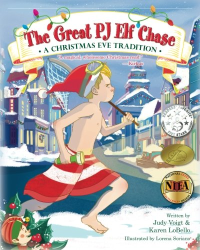 The Great PJ Elf Chase: A Christmas Eve Tradition (Traditions Christmas Eve)