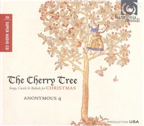 SACD : Anonymous 4 - Cherry Tree - Songs Carols & Ballads For Christmas (SACD)