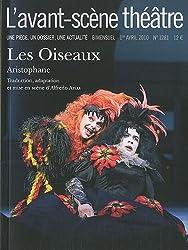 Les Oiseaux L'avant-scène théâtre n°1281