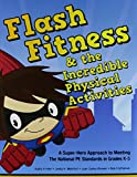 img - for Flash Fitness & the Incredible Physical Activities book / textbook / text book