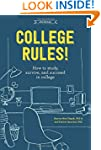 College Rules!, 4th Edition: How to S...