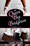 The Queen Bee of Bridgeton, Leslie DuBois, 0615460534