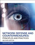 Network Defense and Countermeasures : Principles and Practices, Easttom, William (Chuck), II, 0789750945