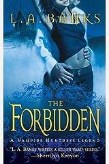 The Forbidden: A Vampire Huntress Legend (Vampire Huntress Legend series Book 5) Kindle Edition