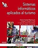 img - for Sistemas inform ticos aplicados al turismo / Computer Systems Applied to Tourism (Econom a Y Empresa / Economics and Business) (Spanish Edition) book / textbook / text book