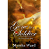 Gone for a Soldier (The Owen Family Saga Book 1)