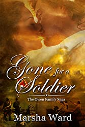 Gone for a Soldier (The Owen Family Saga Book 5)