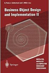 Business Object Design and Implementation II: OOPSLA'96, OOPSLA'97 and OOPSLA'98 Workshop Proceedings (v. 2) by J. Miller (1998-01-01) Paperback