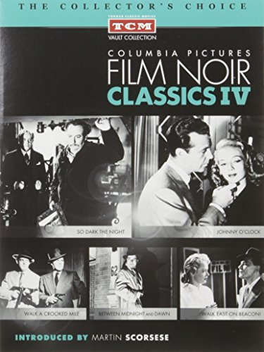 Columbia Pictures Film Noir Classics IV by TURNER CLASSIC MOVIES
