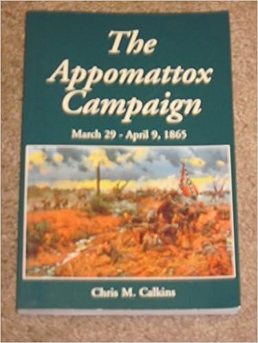 The Appomattox Campaign Chris Calkins 9781889246550