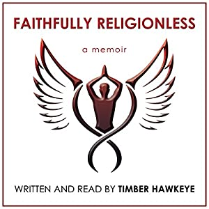 Faithfully Religionless Audiobook