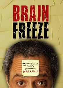 John Kawie: Brain Freeze