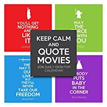 2016 Keep Calm and Quote Movies Daily Desktop Calendar by TF Publishing (2015-08-10)