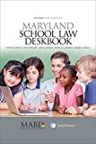 img - for Maryland School Law Deskbook, 2017-2018 School Year Edition book / textbook / text book
