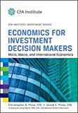 img - for Economics for Investment Decision Makers: Micro, Macro, and International Economics book / textbook / text book