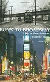 Bronx to Broadway, Harold Thau and Arthur J. Tobier, 1557835608
