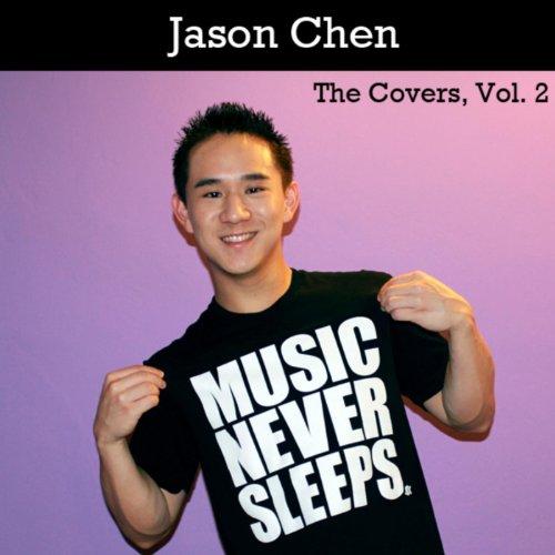 The Covers, Vol. 2. (Best Friend Jason Chen)