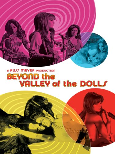 Beyond the Valley of the Dolls (1970) (Movie)