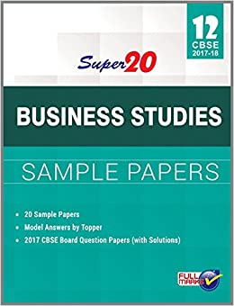 super business studies sample papers class th cbse  super 20 business studies sample papers class 12th cbse 2017 18 in manish kumar sharma books