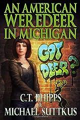 An American Weredeer in Michigan: Book 2 of the Bright Falls Mystery Series (The Bright Falls Mysteries Series) Paperback