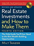 img - for Real Estate Investments and How to Make Them (Fourth Edition): The Only Guide You'll Ever Need to the Best Wealth-Building Opportunities by Milt Tanzer (2007-05-01) book / textbook / text book