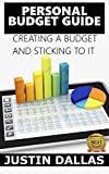Personal Budget Guide: Creating a Budget and Sticking To It