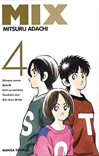 Mix, tome 4 par Mitsuru Adachi