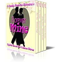 Forever Mine (Candy Hearts Series Boxed Set Book 3)