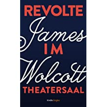 Revolte im Theatersaal (Kindle Single) (German Edition)