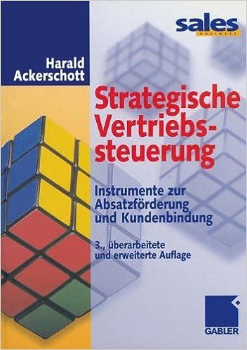 Book Strategische Vertriebssteuerung: Instrumente zur Absatzförderung und Kundenbindung