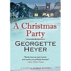 A Christmas Party: A Seasonal Murder Mystery/Envious Casca