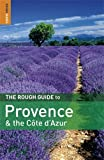 Provence and the Côte d'Azur, Rough Guides Staff and Neville Walker, 1848365020