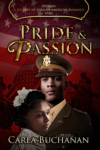 Search : PRIDE AND PASSION (Decades: A Journey of African-American Romance Book 6)
