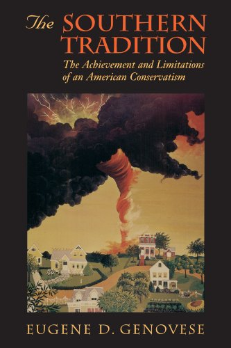 The Southern Tradition : The Achievement and Limitations of an American Conservatism