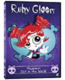 Ruby Gloom: Happiest Girl in the World by Phase 4 Films by Robin Budd