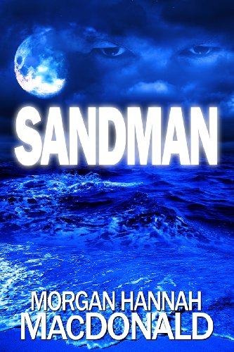Book: SANDMAN by Morgan Hannah MacDonald