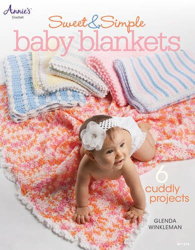 Sweet & Simple Baby Blankets (Annie's Crochet) (Best Yarn To Make A Blanket)