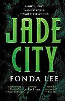 Jade City by Fonda Lee fantasy book reviews