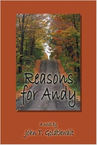Book Reasons For Andy by John T. Goldthwait (2003-04-18)