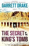 The Secret of the King's Tomb (A Richard Halliburton Adventure)