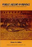 Peiresc's History of Provence, Peter N. Miller, 1606180134