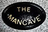 Resin Ornaments The Mancave House Door Shed Sign Plaque