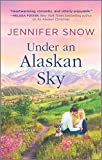 Under an Alaskan Sky (A Wild River Novel Book 2)
