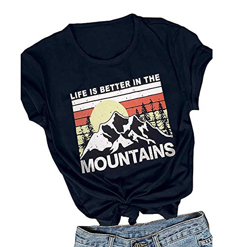 Life is Better in The Mountains T-Shirt for Women Short Sleeve Letter Print Casual Tops Graphic Tees (Navy Blue, M) (Life In The Navy For A Woman)