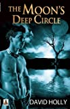 The Moon's Deep Circle, David Holly, 1602828709