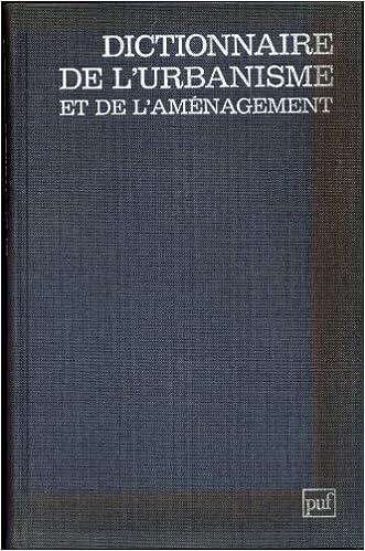 En ligne téléchargement gratuit Dictionnaire de l'urbanisme et de l'aménagement pdf